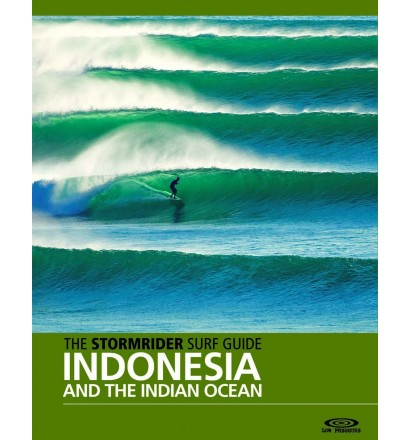 Stormrider Surf Guide: Indonesia and the Indian Ocean