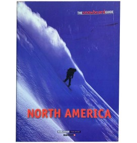 Stormrider The snowboard guide North America