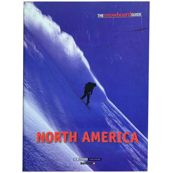 Imagén: Stormrider The snowboard guide North America