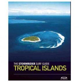 Stormrider guide islas tropicales